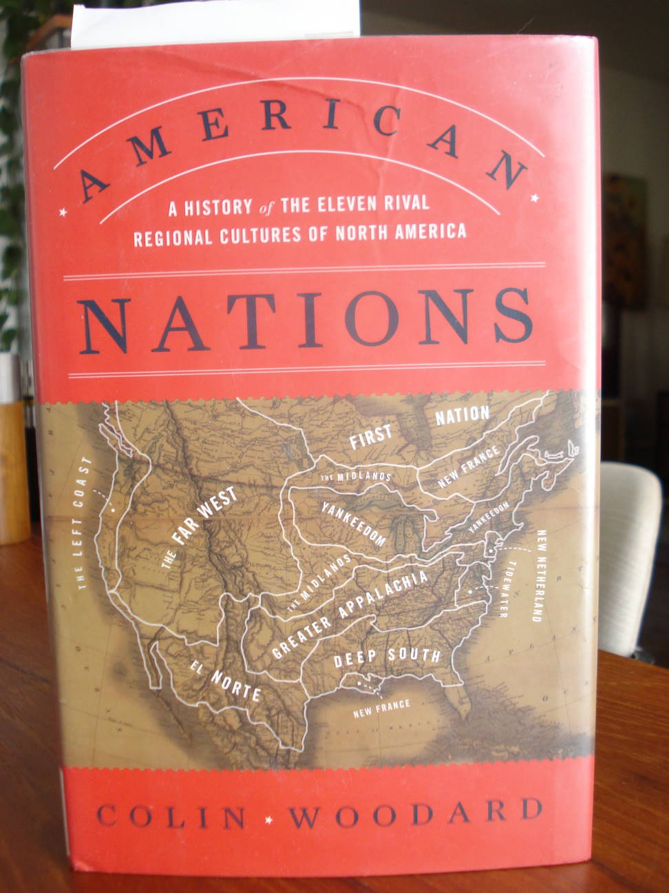 """American Nations"" by Colin Woodard"