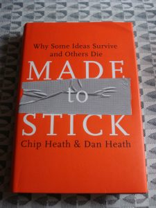 """Made to Stick"" by Chip & Dan Heath"