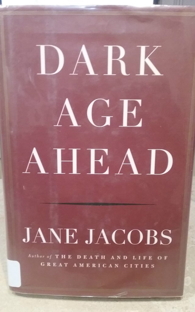 """Dark Age Ahead"" by Jane Jacobs."