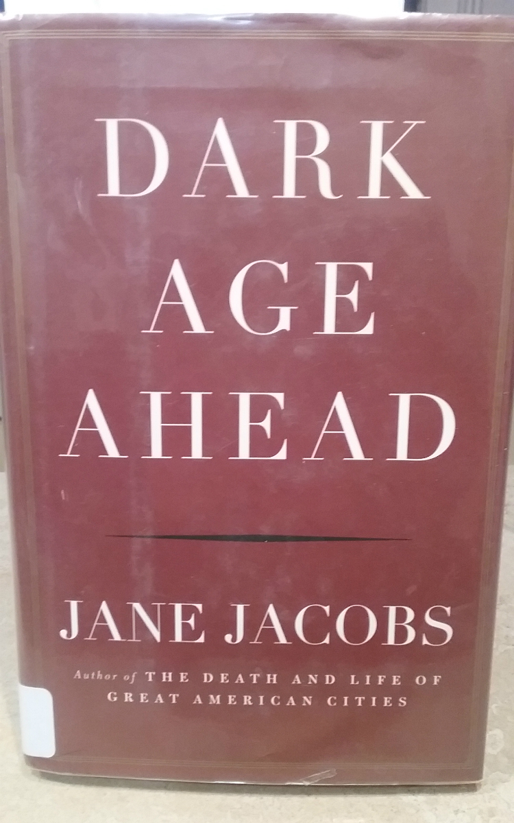 """Dark Age Ahead"" by Jane Jacobs."