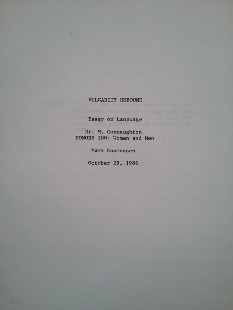 """The proper cover page for """"Vulgarity Unbound,"""" which discussed slang terms for men and women. Ah, there's the date ... October 29, 1986. This was my first semester in college. Pretty bold topic for a freshman, eh?"""
