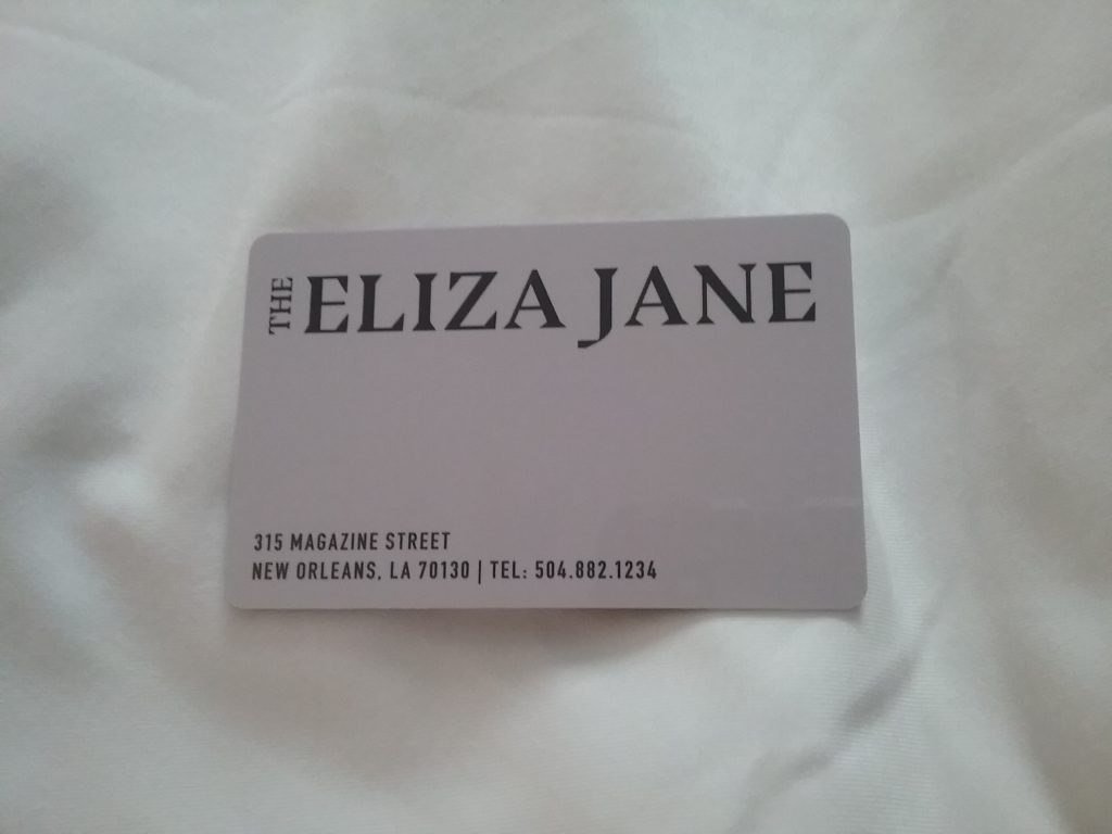My key card for The Eliza Jane Hotel, New Orleans, LA, August 2019.