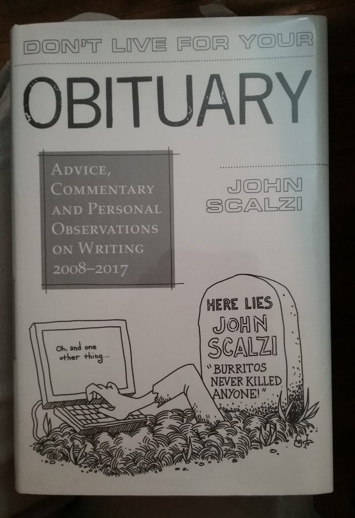 "Book: ""Don't Live for Your Obituary,"" by John Scalzi."