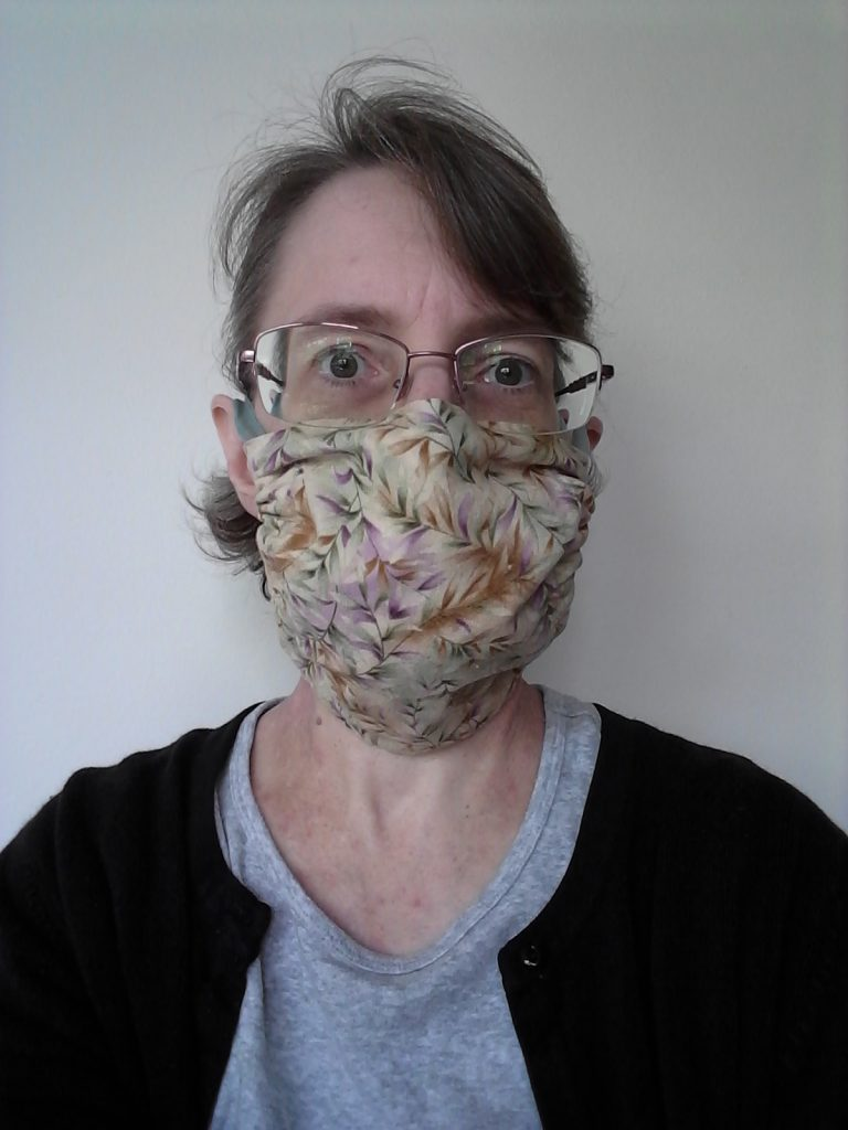 Me in one of my homemade masks, July 2020.
