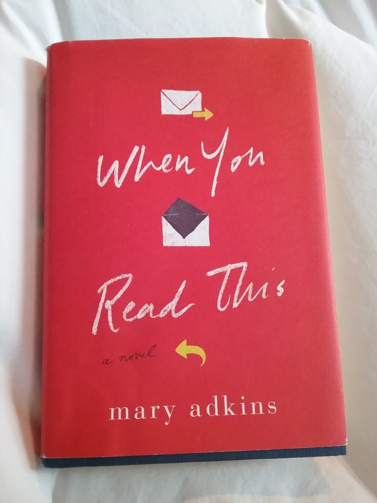 """""""When You Read This"""" by Mary Adkins."""